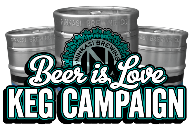 Ninkasi Brewing Company Gives Back With Beer is Love® Keg Campaign