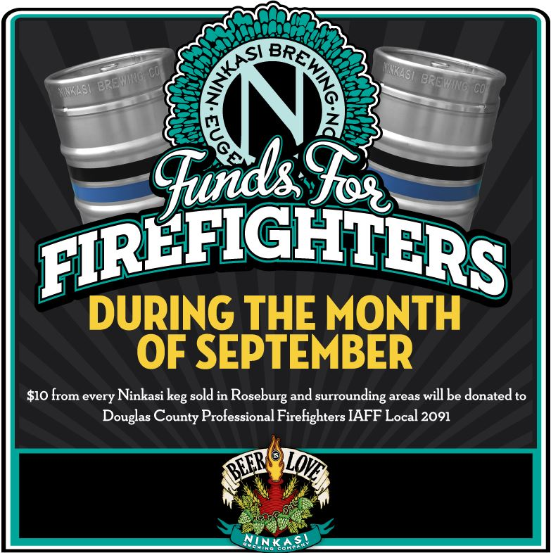 "Ninkasi Brewing Company & Bigfoot Beverages Launch ""Funds for Firefighters"""